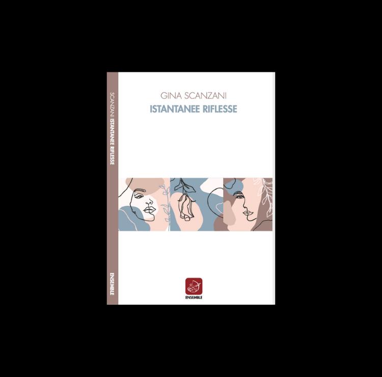 Istantanee riflesse – nuovo libro di Gina Scanzani